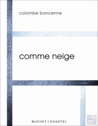 Colombe Boncenne - Comme neige.