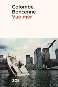 Colombe Boncenne - Vue mer.