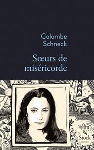 Colombe Schneck - Soeurs de miséricorde.