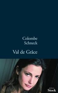 Colombe Schneck - Val de Grâce.