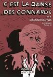 Colonel Durruti - Le Soviet Tome 3 : C'est la danse des connards.