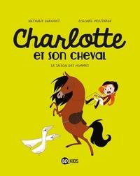Colonel Moutarde et Nathalie Dargent - Charlotte et son cheval Tome 1 : La saison des pommes.