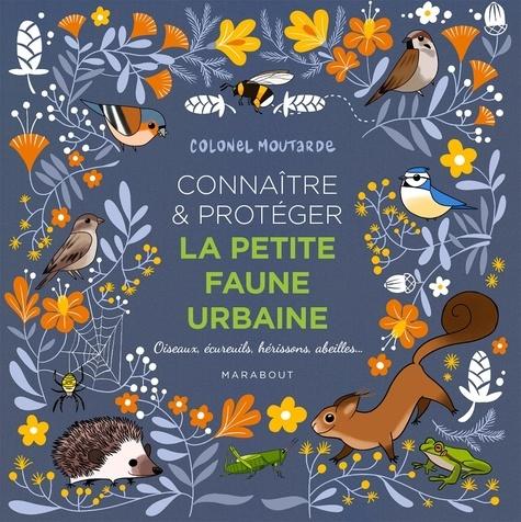 Connaître & protéger la petite faune urbaine