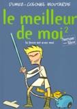 Colonel Moutarde et  Dumez - Le meilleur de moi Tome 2 : La force est avec moi.