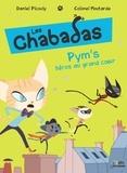 Colonel Moutarde et Daniel Picouly - Les Chabadas  : Pym's au grand coeur.