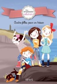 Colonel Moutarde et Charlotte Grossetête - Quatre filles pour un trésor - Mes aventures chéries (Tome 1).