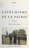 Colonel Rémy - Catéchisme de la patrie.