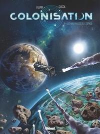 Denis-Pierre Filippi - Colonisation - Tome 01 - Les naufragés de l'espace.