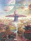 Denis-Pierre Filippi - Colonisation - Tome 03 - L'arbre matrice.