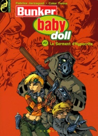 Histoiresdenlire.be Bunker baby doll Tome 2 Image