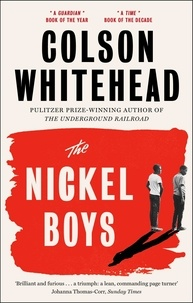 Colson Whitehead - The Nickel Boys.
