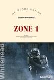 Colson Whitehead - Zone 1.