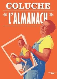 Coluche - L'almanach.