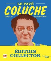 Coluche - Le pavé Coluche.