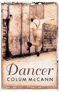Colum McCann - Dancer.