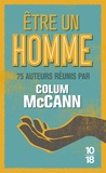 Colum McCann et Chimamanda Ngozi Adichie - Etre un homme.