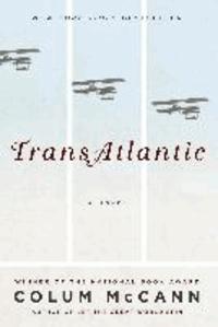 Colum McCann - Transatlantic.