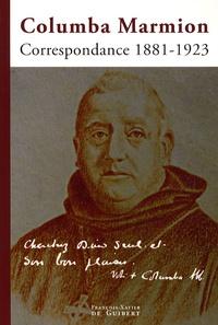 Columba Marmion - Correspondance 1881-1923.