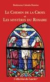 Columba Marmion - Le Chemin de la Croix suivi de Les Mystères du Rosaire.