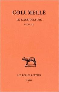Columelle - De l'agriculture - Livre XII, De l'intendante.