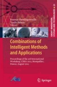 Combinations of Intelligent Methods and Applications - Proceedings of the 3rd International Workshop, CIMA 2012, Montpellier, France, August 2012.