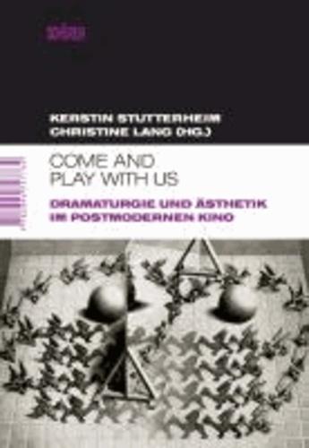 """Come and play with us"" - Dramaturgie und Ästhetik im postmodernen Kino."