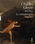 Côme Fabre - Charles Gleyre (1806-1874) - Le romantique repenti.