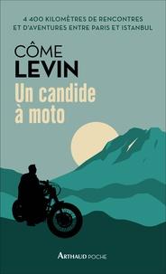 Côme Levin - Un candide à moto.