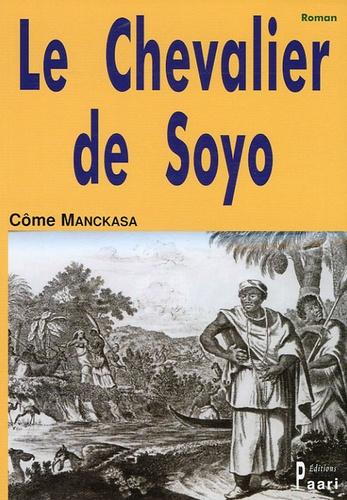 Côme Manckasa - Le Chevalier de Soyo.