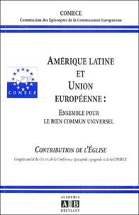 COMECE - Amérique latine et Union européenne : ensemble pour le bien commun universel.