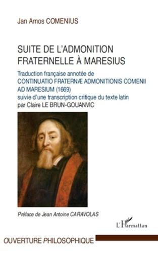 Comenius - Suite de l'admonition fraternelle à Maresius.