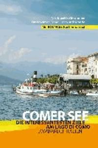 Comer See - Reiseführer - Die interessantesten Ziele am Lago di Como - Lombardei, Italien.