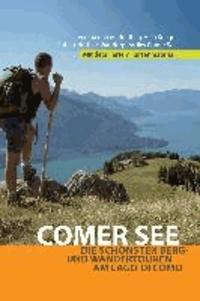 Comer See - Wanderführer - Die schönsten Berg- und Wandertouren am Lago di Como.