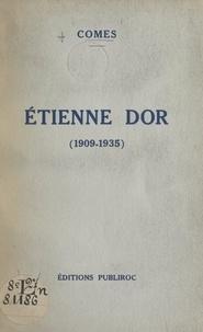 Comes et Louis Audibert - Étienne Dor (1909-1935).