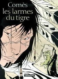 Comes - Les larmes du tigre.