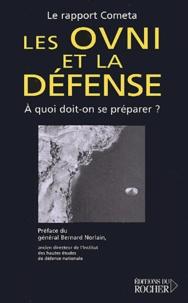 COMETA - Les OVNI et la défense - A quoi doit-on se préparer ?.