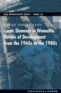 Comic Elements in Women's Novels of Development from the 1960s to the 1980s.