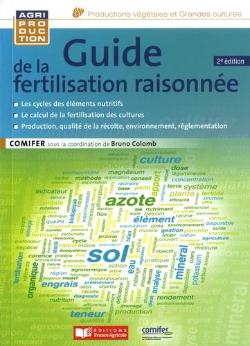 Guide de la fertilisation raisonnée 2e édition