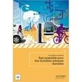 Comité 21 et Elise Gaultier - Agir ensemble pour des mobilités urbaines durables - Du quartier au territoire.