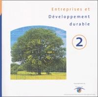 Comité 21 - Entreprises et developpement durable - Tome 2.