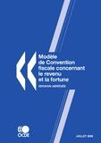 Comité Affaires fiscales OCDE - Modèle de Convention fiscale concernant le revenu et la fortune - Version abrégée.