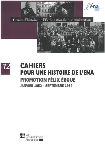 Comité d'histoire de l'ENA - Promotion Félix Eboué 1952-1954.