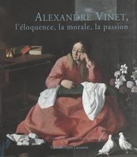 Comité d'organisation de l'Ann et Claire de Ribaupierre Furlan - Alexandre Vinet, l'éloquence, la morale, la passion.