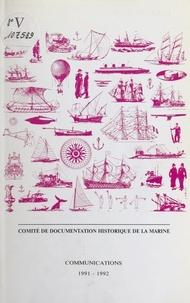 Comité de documentation histor et  Collectif - Communications 1991-1992.