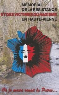 Comité de la Haute-Vienne de l et Jean Sénamaud - Mémorial de la Résistance et des victimes du nazisme en Haute-Vienne.