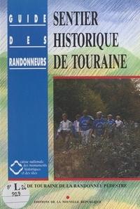 Comité départemental de la féd et Jean Dumont - Sentier historique de Touraine.