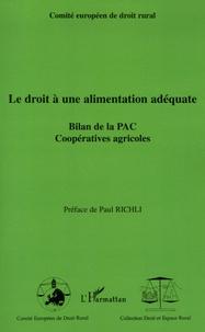 Le droit à une alimentation adéquate- Bilan de la PAC Coopératives agricoles -  Comité Européen de Droit Rural |