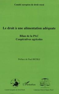 Comité Européen de Droit Rural - Le droit à une alimentation adéquate - Bilan de la PAC Coopératives agricoles.