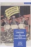 Comite internationaliste - Petite contribution au livre noir de l'anticommunisme et de la contre-révolution.
