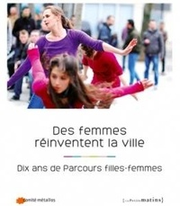 Galabria.be Des femmes réinventent la ville - Dix ans de Parcours filles-femmes Image